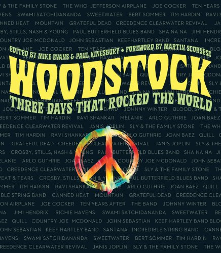 Woodstock: Three Days that Rocked the World