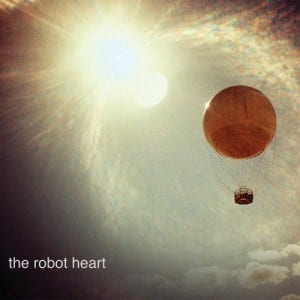The Robot Heart