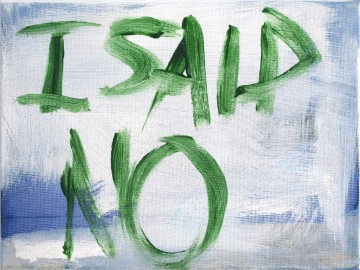 Tracey-Emin-I-Said-No-acrylic-on-board-courtesy-the-artist