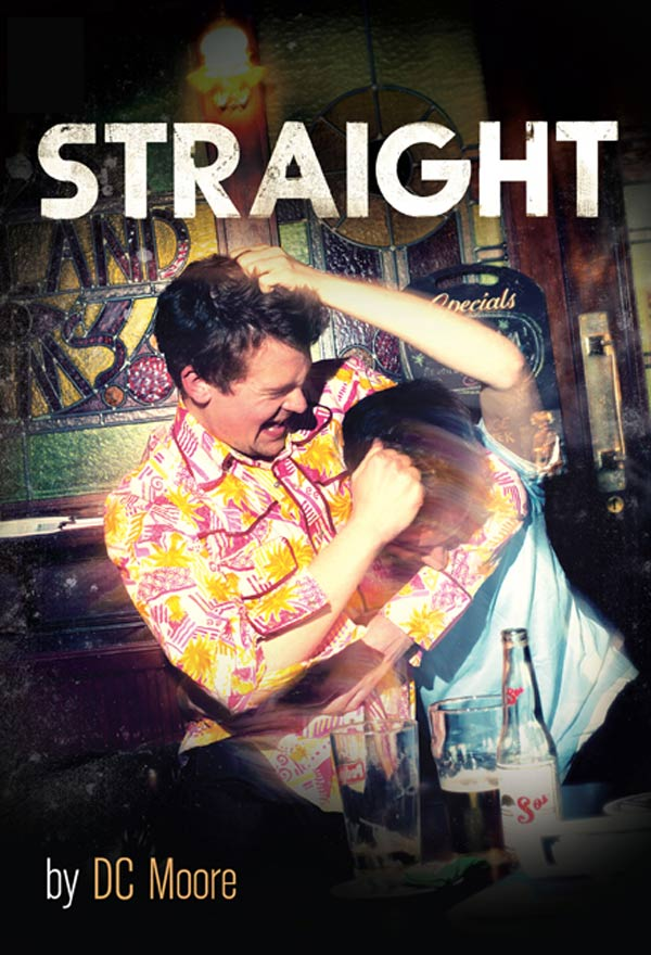 Interview with DC Moore, Playwright of Straight