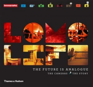 Lomo Life: The Future is Analogue