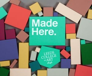 Made Here: Leeds College of Art End of Year Show 2016.
